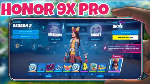 Can i play Fortnite on Honor 9x or 9x pro?